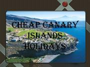 Cheap Canary Islands Holidays