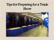 Tips for Preparing for a Trade Show