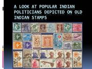 A look at popular Indian politicians depicted on Old Indian Stamps - 2