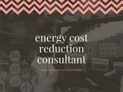The Strategy of an Energy Cost Reduction Consultant