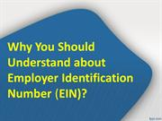 Why You Should Understand about Employer Identification Number (EIN)?