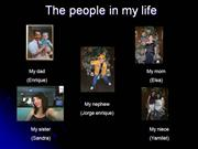 The people in my life