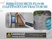 Hire Concrete Floor Coatings Contractor MI