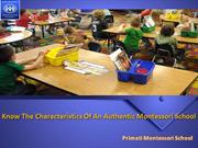 Know The Characteristics Of An Authentic Montessori School