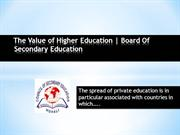 The Value of Higher Education  Board Of Secondary Education