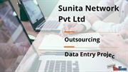 Sunita Network Pvt ltd || Data  Entry Project direct client