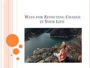 Ways for Effecting Change in Your Life - Access Consciousness