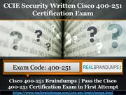 Cisco 400-251 Question Answers | Latest Cisco 400-251 Braindumps