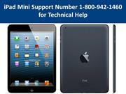 iPad Mini Support Number 1-800-942-1460 for Technical Help