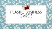 Plastic Business Cards | plastic card printing