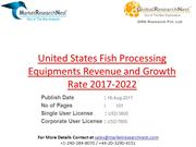 Fish Processing Equipments Revenue and Growth Rate 2017-2022