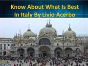 Know About Best Tours and Travels Agency in Italy - Livio Acerbo