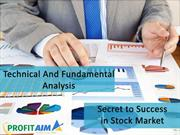Technical and Fundamental Analysis - Secret to Success in Stock Market
