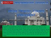Top Attraction Of Agra Day Trip
