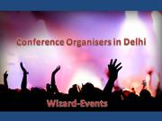 Conference Organizers in Delhi | Wizard-Events | Best Event Planner