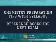 Chemistry NEET Preparation Tips, Syllabus & Reference Books