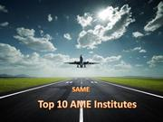 leading ame college in delhiTop 10 AME Institutes| SAME| DGCA Approved