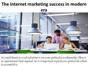 The internet marketing success in modern era