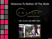 Mother of the Bride and Groom Dresses, Outfits in Melbourne Australia