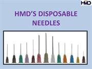 HMD'S DISPOSABLE NEEDLES