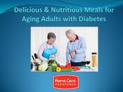 Delicious & Nutritious Meals for Aging Adults with Diabetes