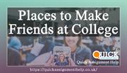 Places to Make Friends at College
