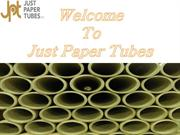 Get The Best Quality Industrial Tubes at Just Paper Tube