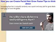 How you can Create Facial Hair Grow Faster Tips to think about