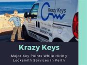 Major Key Points While Hiring Locksmith Services in Perth