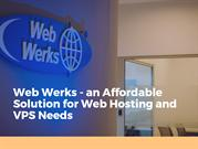 Web Werks - an Affordable Solution for Web Hosting and VPS Needs