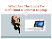 What are the steps to reformat a Lenovo Laptop