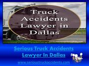 Serious Truck Accidents Lawyer in Dallas, Fort Worth