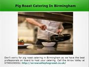 Pig Roast Catering In Redditch