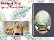 Benefits of Using Epoxy Floors Ohio