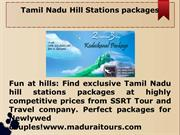 Tamil Nadu Hill Stations packages