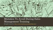 Mistakes To Avoid During Sales Management Training