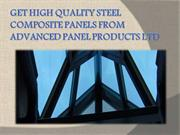 Get Quality Steel Composite Panels from Advanced Panel Products Ltd