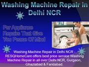 Washing Machine Repair in Delhi NCR can rescue any machine