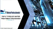 Top 5 Water Treatment Processes