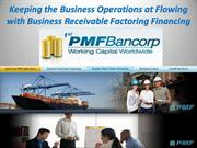 Keeping the Business Operations at Flowing with Business Receivable Fa