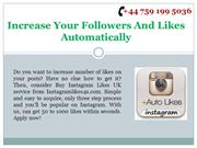 Increase Your Followers And Likes Automatically