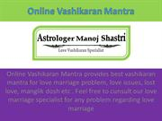 Vashikaran Mantra for Love - Online Vashikaran Mantra