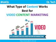 What content works best for video content marketing