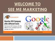 Prove to be Right Service With In Houston SEO Company