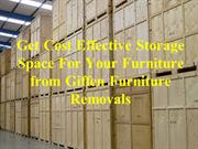 Get Cost Effective Storage Space For Your Furniture