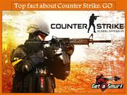 Top fact about Counter Strike: GO