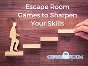 Escape Room Games to Sharpen Your Skills