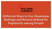 Different Ways to Use Aluminum Railings