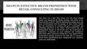 Helps in Effective Brand Promotion With Retail Consulting in Delhi