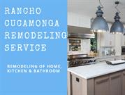 Best Remodeling Services in Rancho Cucamonga, Montclair &Claremont